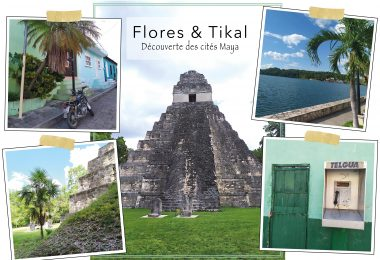 Tikal et Flores - Guatemala